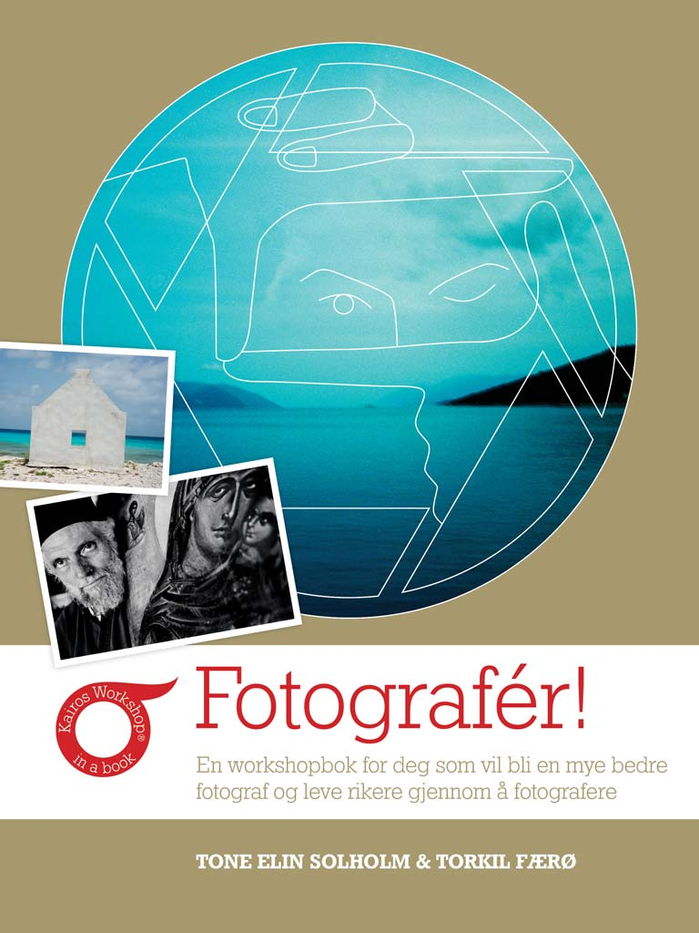 Forside på boken Fotografér! av Tone Elin Solholm og Torkil Færø.